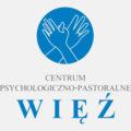 "Centrum Psychologiczno-Pastoralne ""WIĘŹ"""